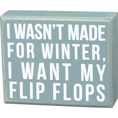Box Sign - Made For Winter