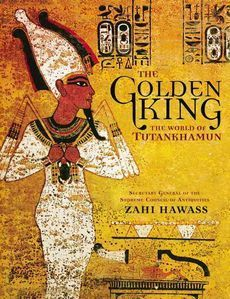 "The Golden King: The World of Tutankhamun ""Soft Cover""  english edition"
