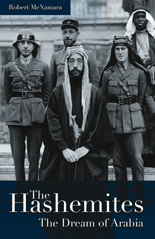"The Hashemites  The Dream of Arabia ""Hard Cover""  english edition"