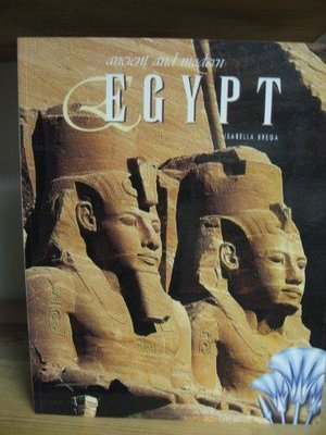 "Ancient and Modern Egypt by Isabella Brega ""Soft Cover""  english edition"