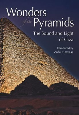 "Wonders of the Pyramids  The Sound and Light of Giza ""Soft Cover""  english edition"