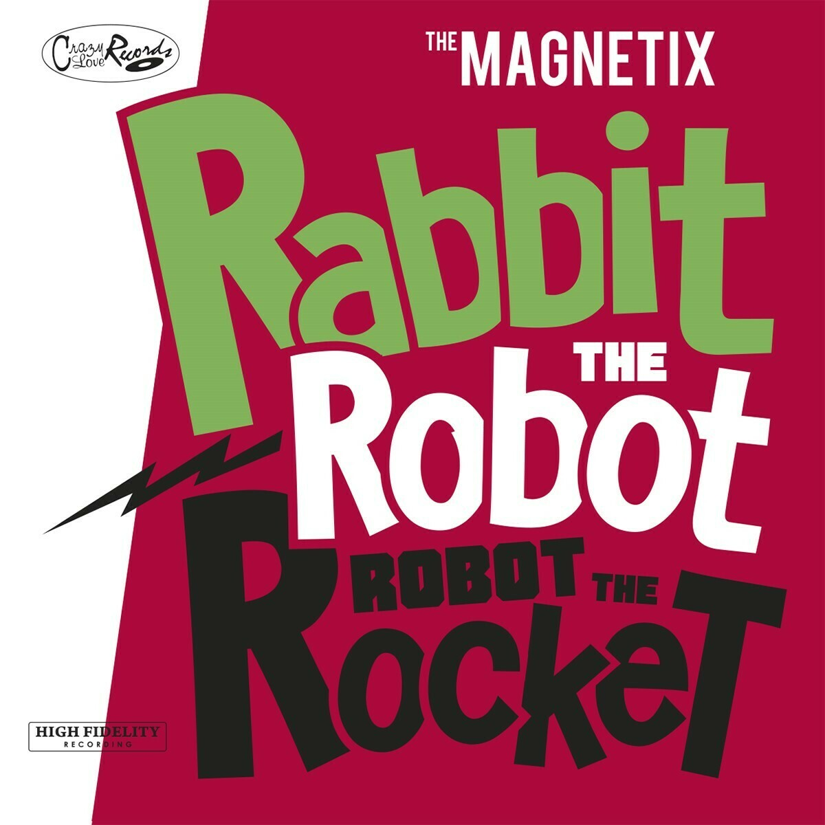 "MAGNETIX - ""Rabbit The Robot , Robot The Rocket"""