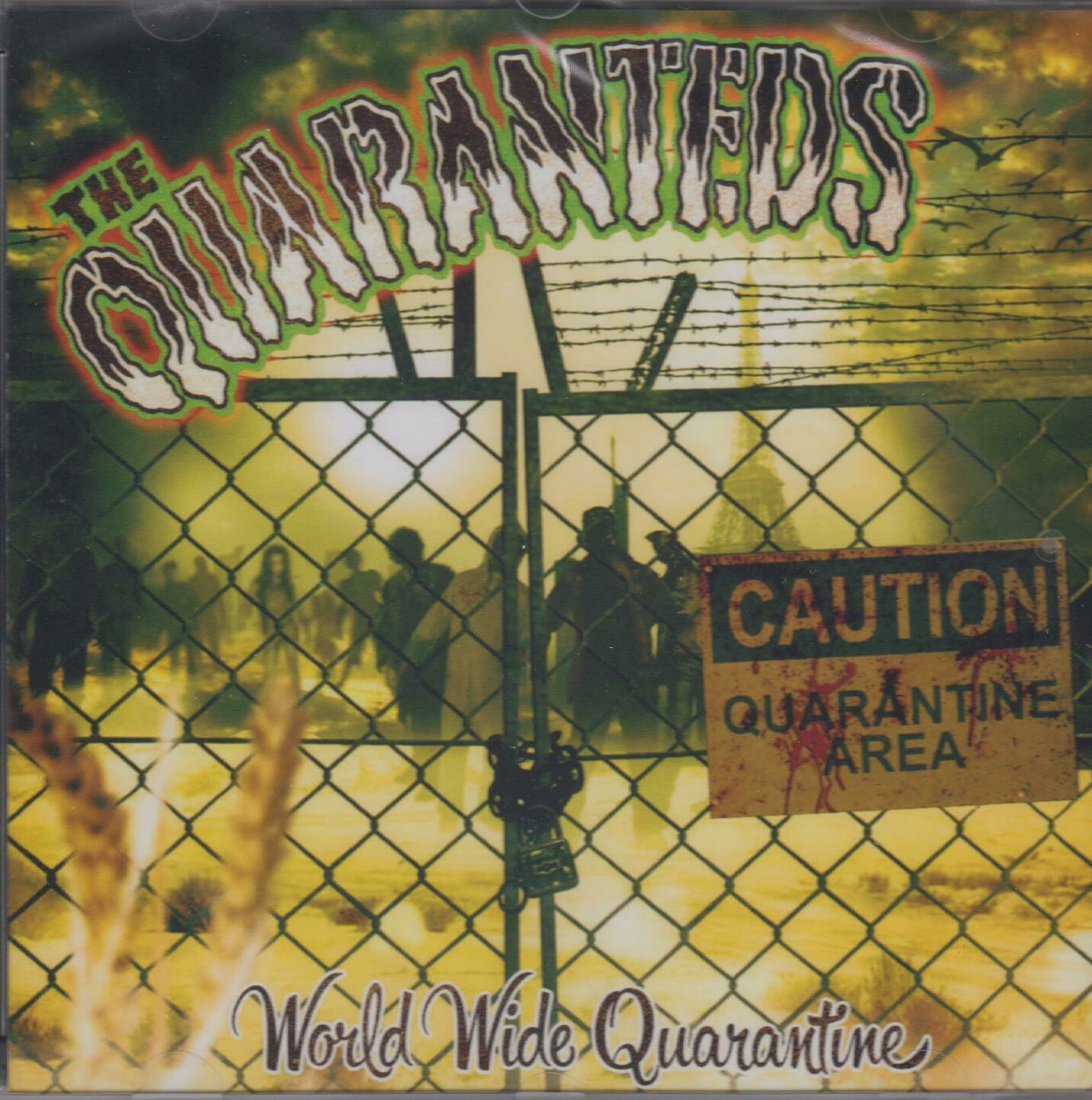 "QUARANTEDS - ""World Wide Quarantine"""