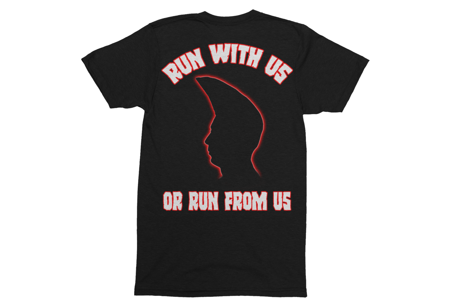 RUN FROM US OR RUN WITH US TSHIRT FOR MEN