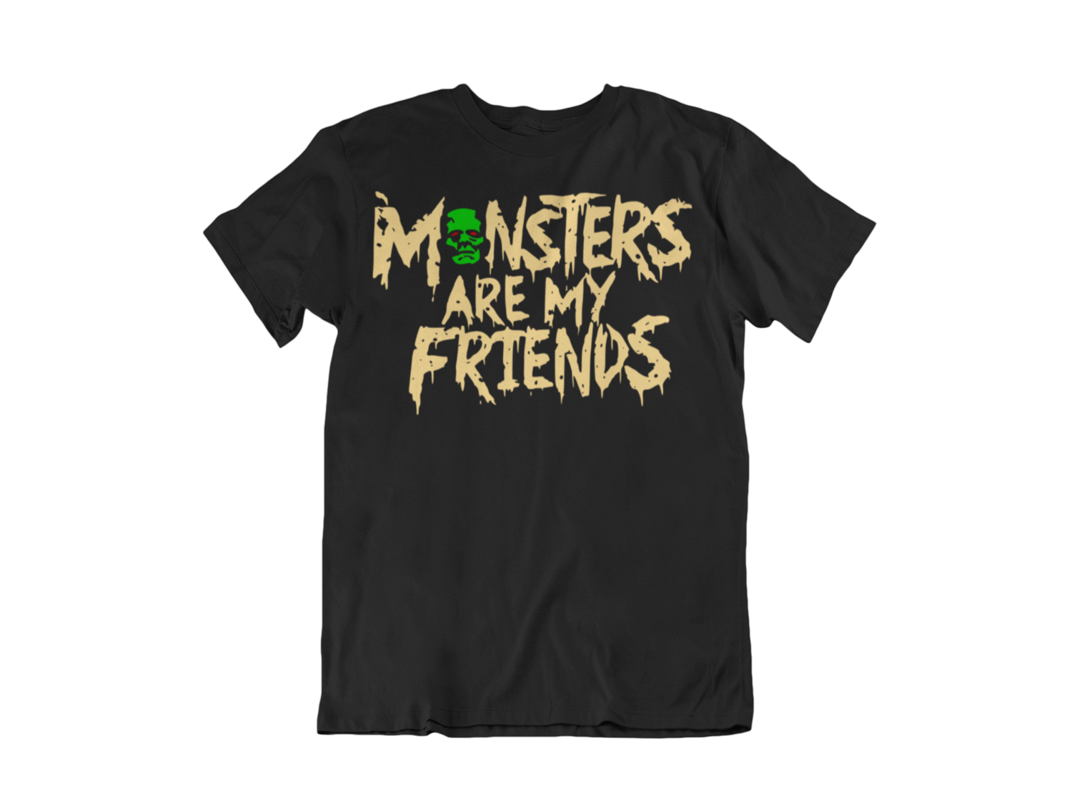 MONSTERS ARE MY FRIENDS T-SHIRT FOR MEN