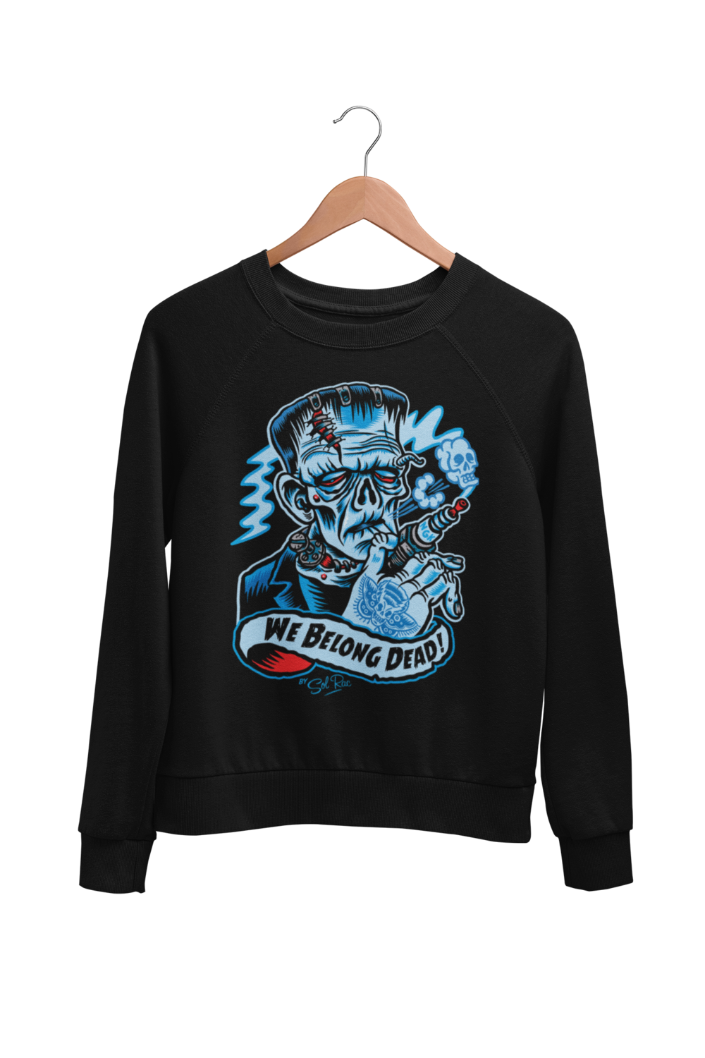 WE BELONG DEAD SWEATSHIRT UNISEX by BY SOL RAC