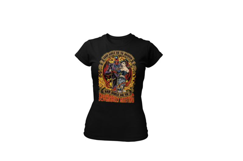 BAD GIRLS GO TO PSYCHOBILLY MEETING T-SHIRT WOMAN by PASKAL