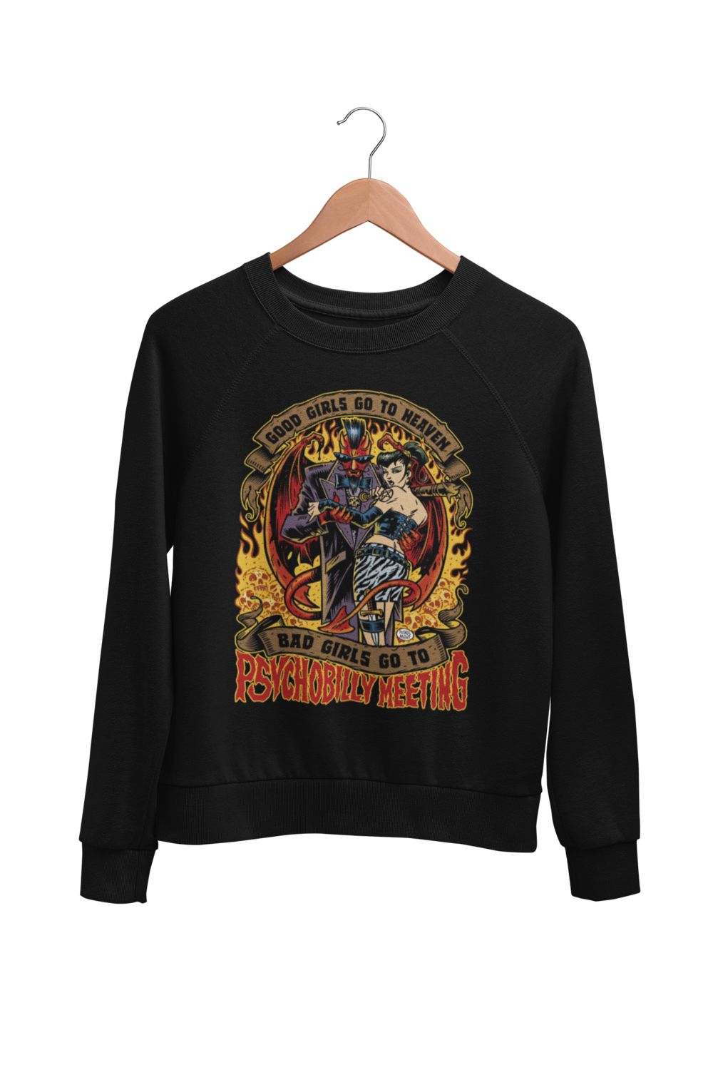 BAD GIRLS GO TO PSYCHOBILLY MEETIG SWEATSHIRT UNISEX by BY PASKAL