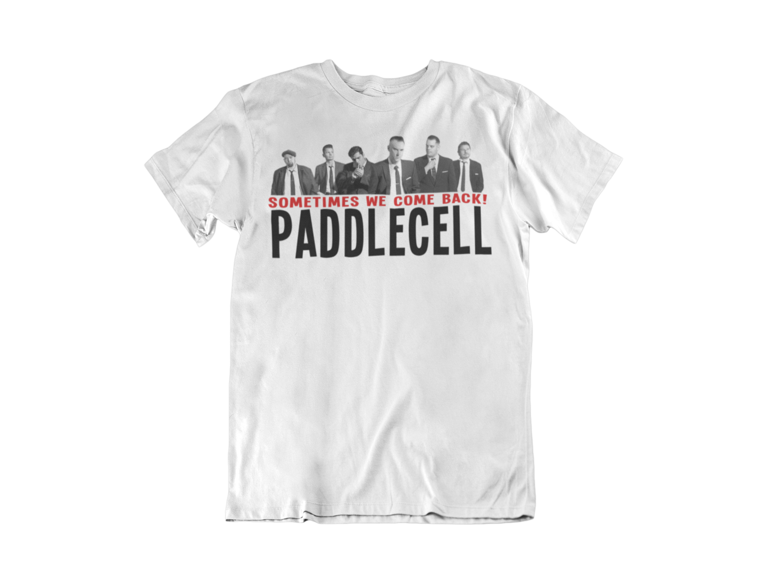"PADDLECELL ""Sometimes we come back"" tshirt for MEN"