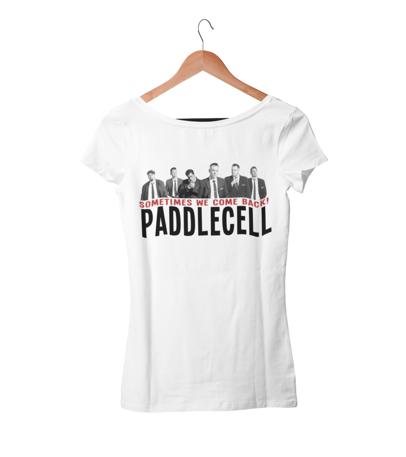 """PADDLECELL """"Sometimes we come back"""" tshirt for WOMEN"""