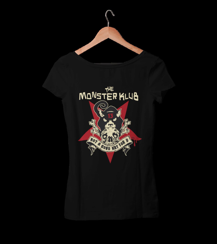 """MONSTER KLUB """"Not a good kat for u""""  tshirt for WOMEN"""