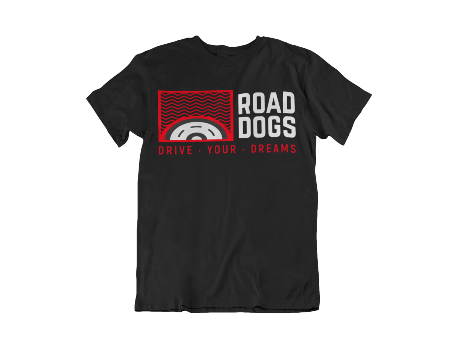 """ROAD DOGS """"Drive your dreams"""" tshirt for MEN"""