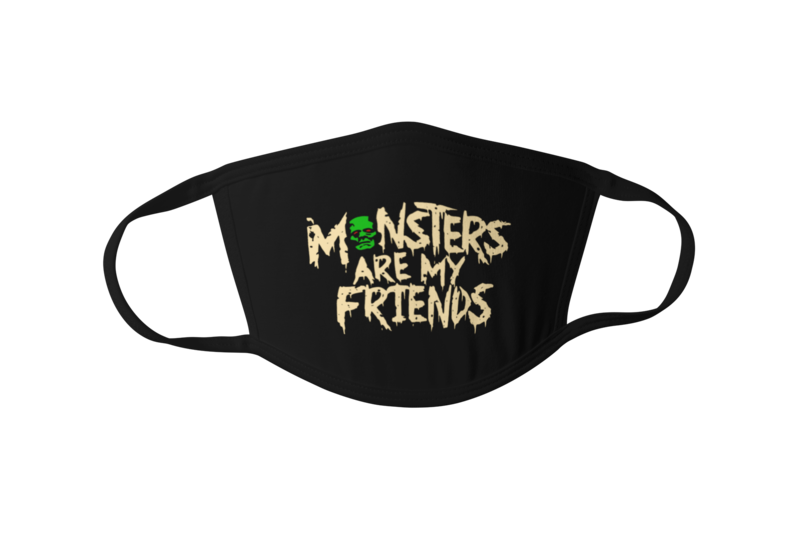 Monsters are my Friends Mask