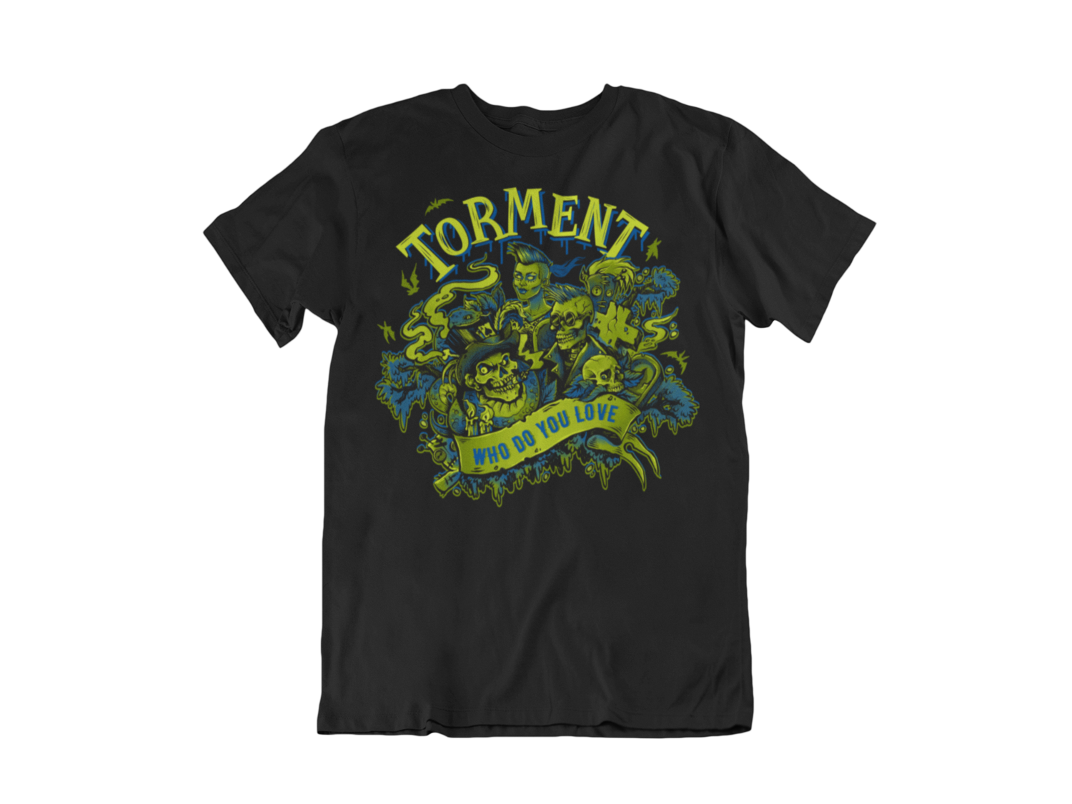 "TORMENT ""Who do you love""  tshirt for MEN"