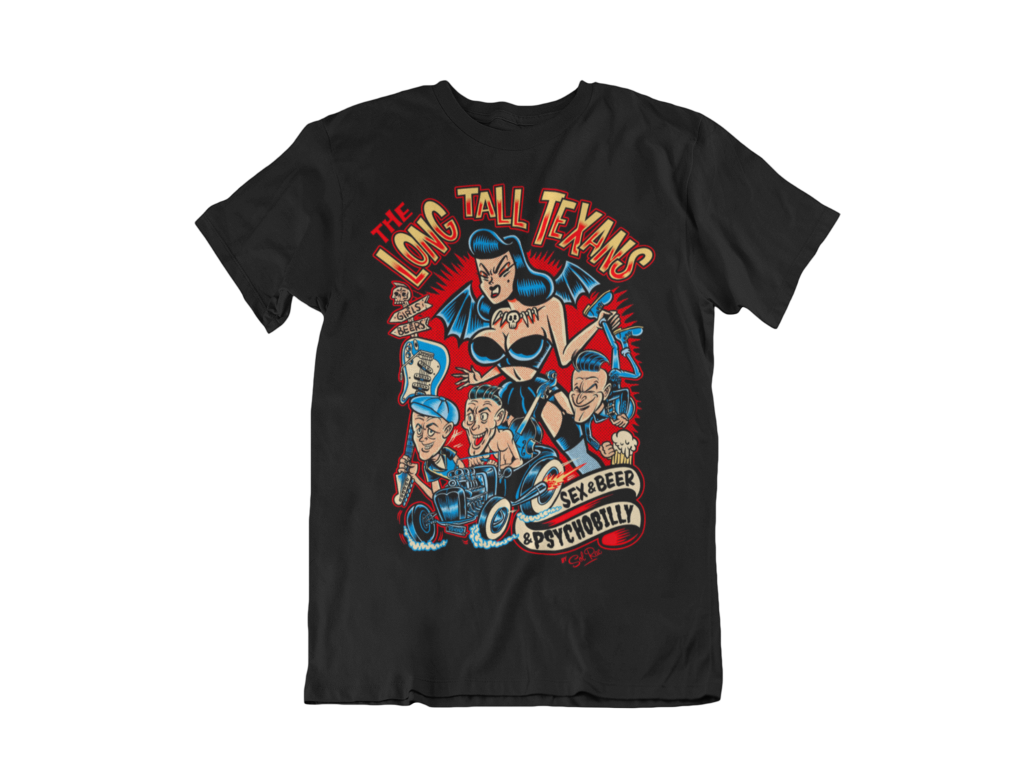"LONG TALL TEXANS T-SHIRT ""SEX & BEER & PSYCHOBILLY"" for MEN"