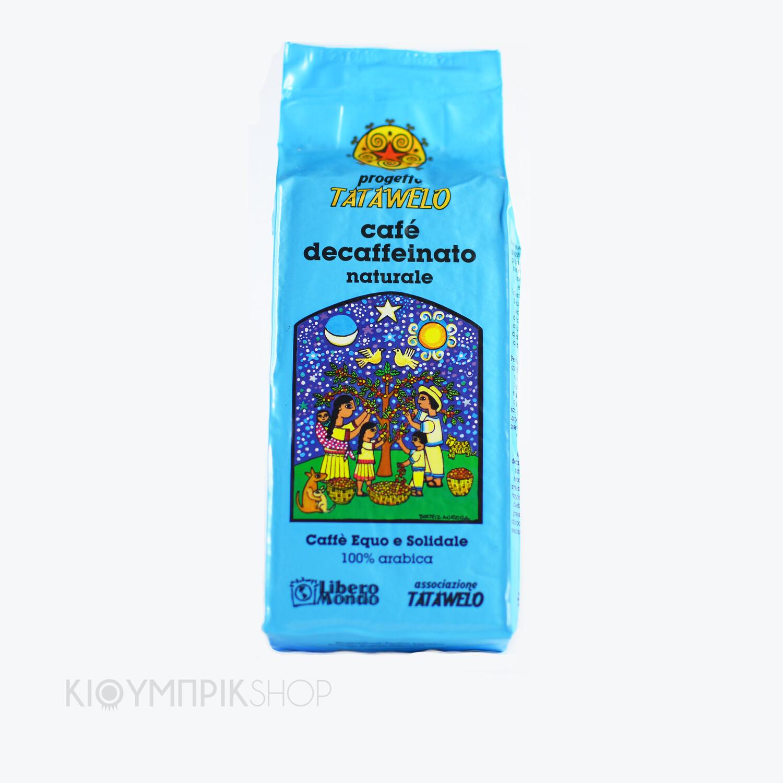 Ζαπατίστικος καφές Tatawelo - ντεκαφεϊνέ
