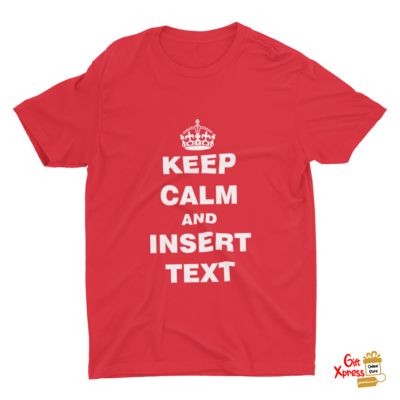 UNISEX 'KEEP CALM' PERSONALIZED T-SHIRT (RED)
