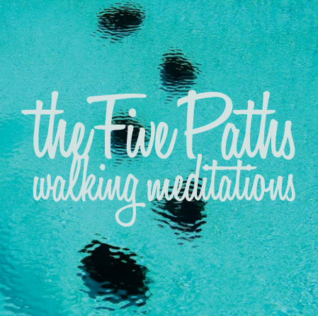 The Five Paths walking meditations CD