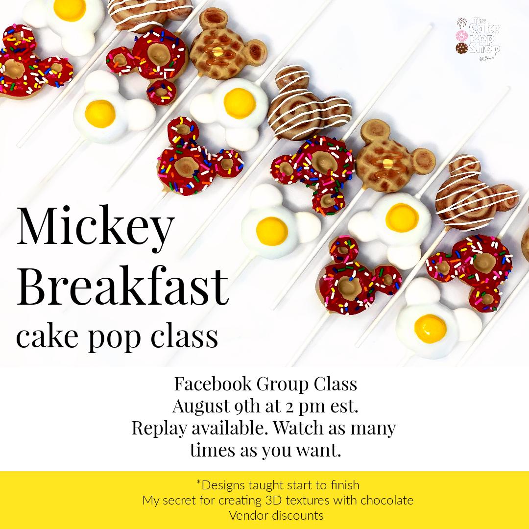 Mickey Breakfast Cake Pop Class