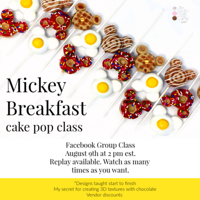 Mickey Breakfast Cake Pop Class