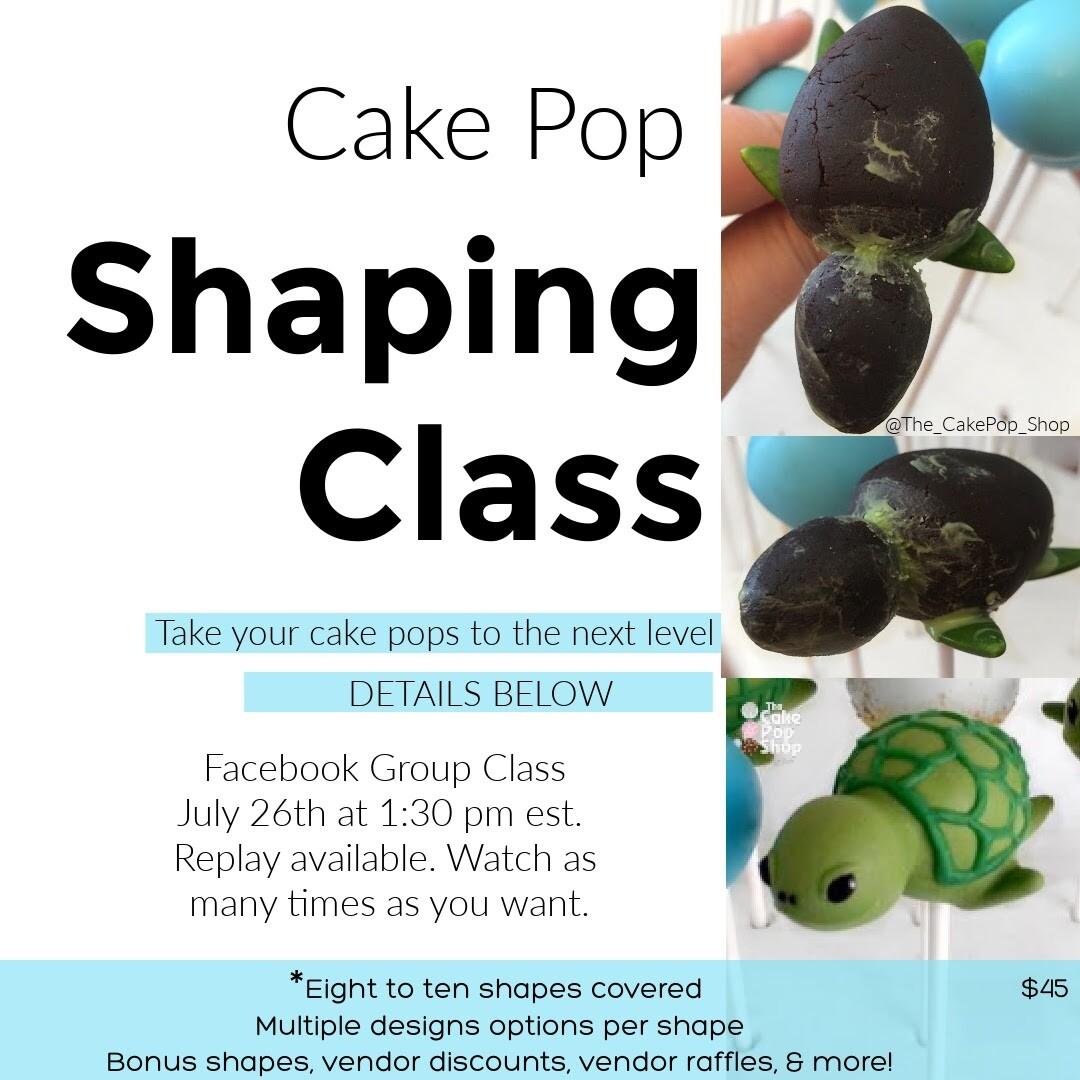 Cake Pop Sculpting & Shaping Fundamentals