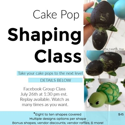Cake Pop Sculpting & Shaping Fundamentals