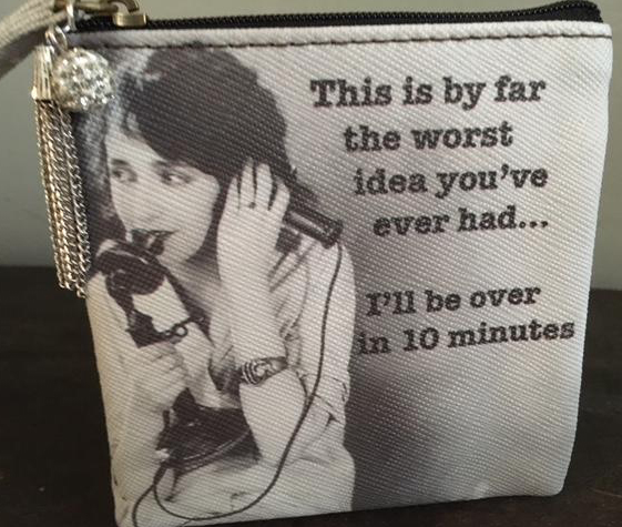 "MY FAVORITE THINGS ""Worst Idea"" coin purse"