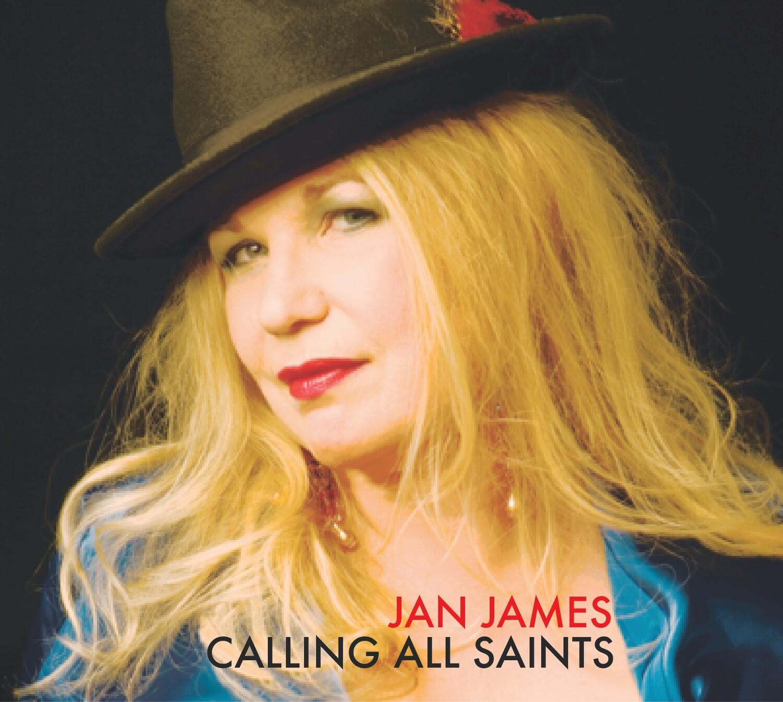 "Jan James ""Calling All Saints"""