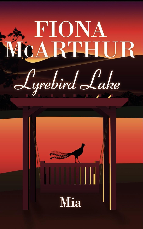 Mia - Lyrebird Lake Book 3