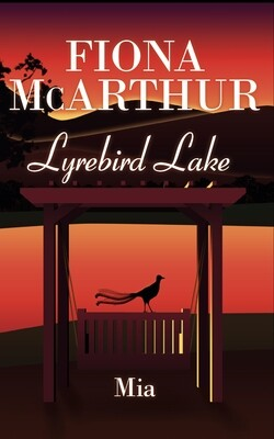 Mia - Lyrebird Lake Book 3