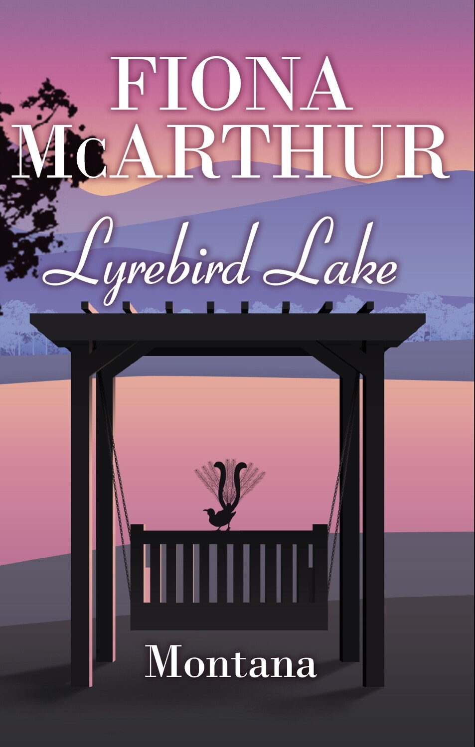 Montana -  Lyrebird Lake Book 1