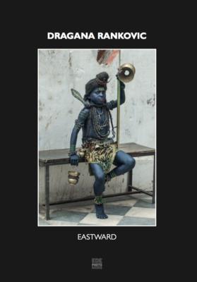 DRAGANA RANKOVIC - EASTWARDS