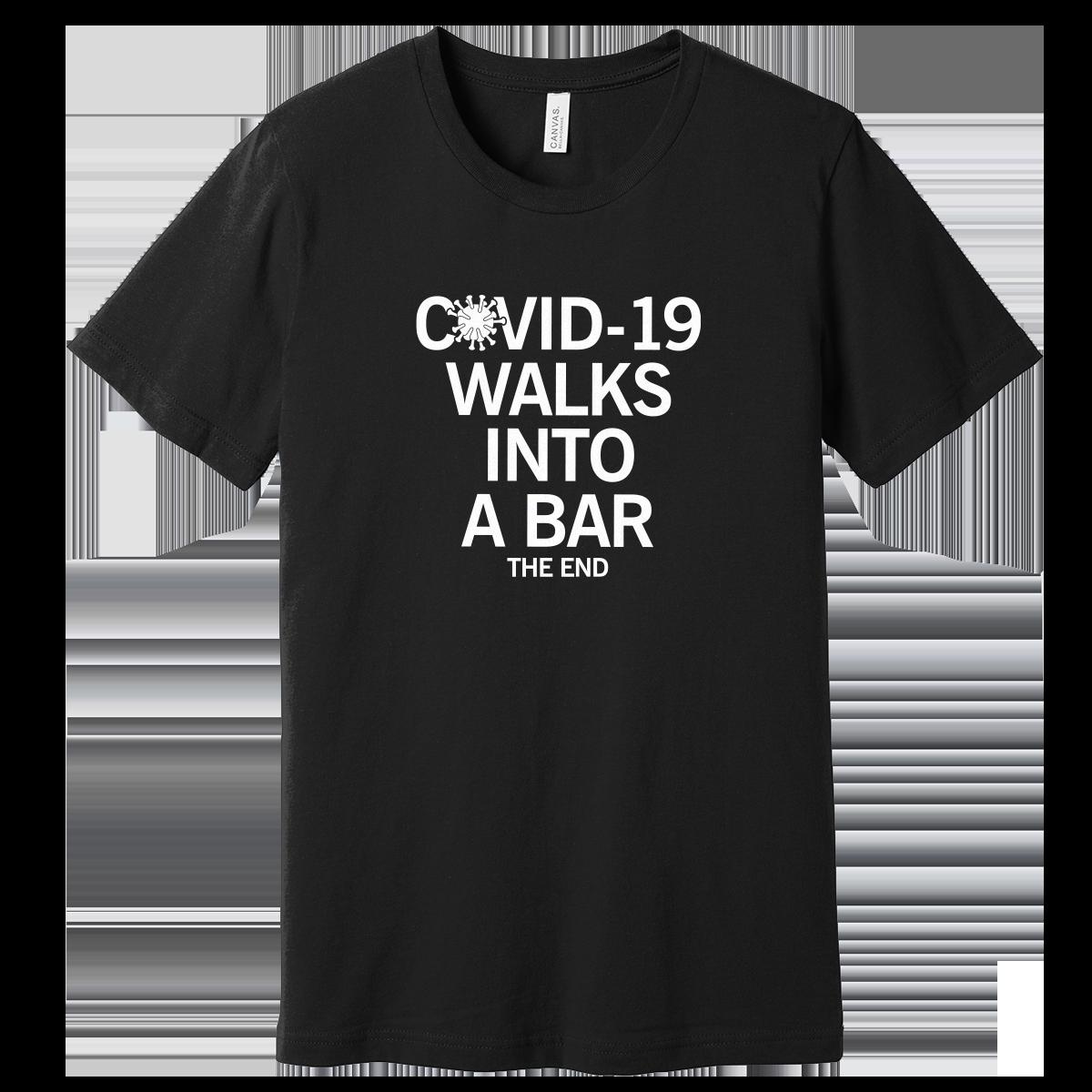 Covid 19 Walks into a Bar