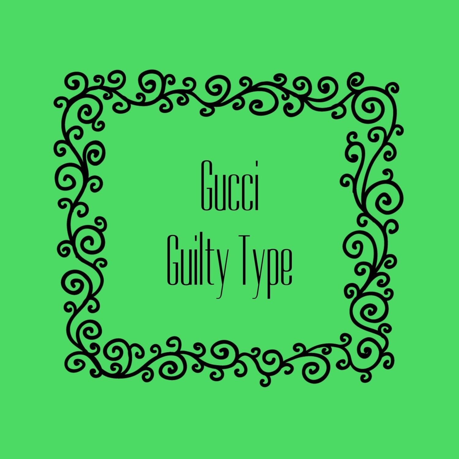 GUCCI GUILTY FRAGRANCE OIL