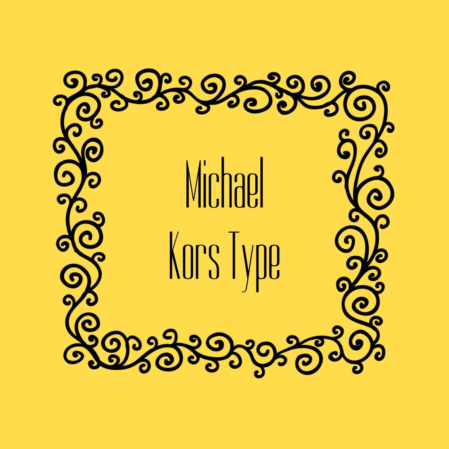 MICHAEL KORS TYPE FRAGRANCE OIL