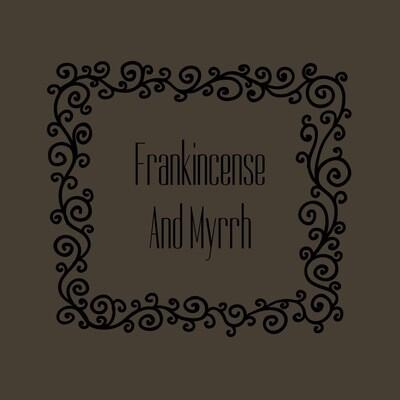 FRANKINCENSE&MYRRH FRAGRANCE OIL
