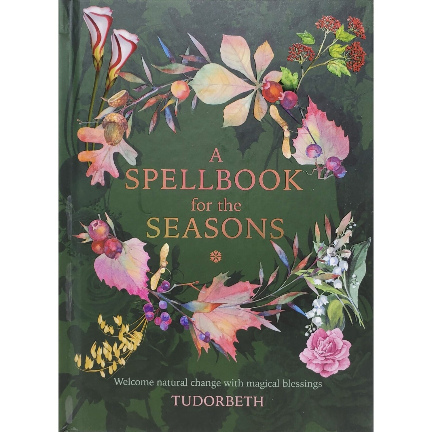A SPELLBOOK FOR THE SEASONS