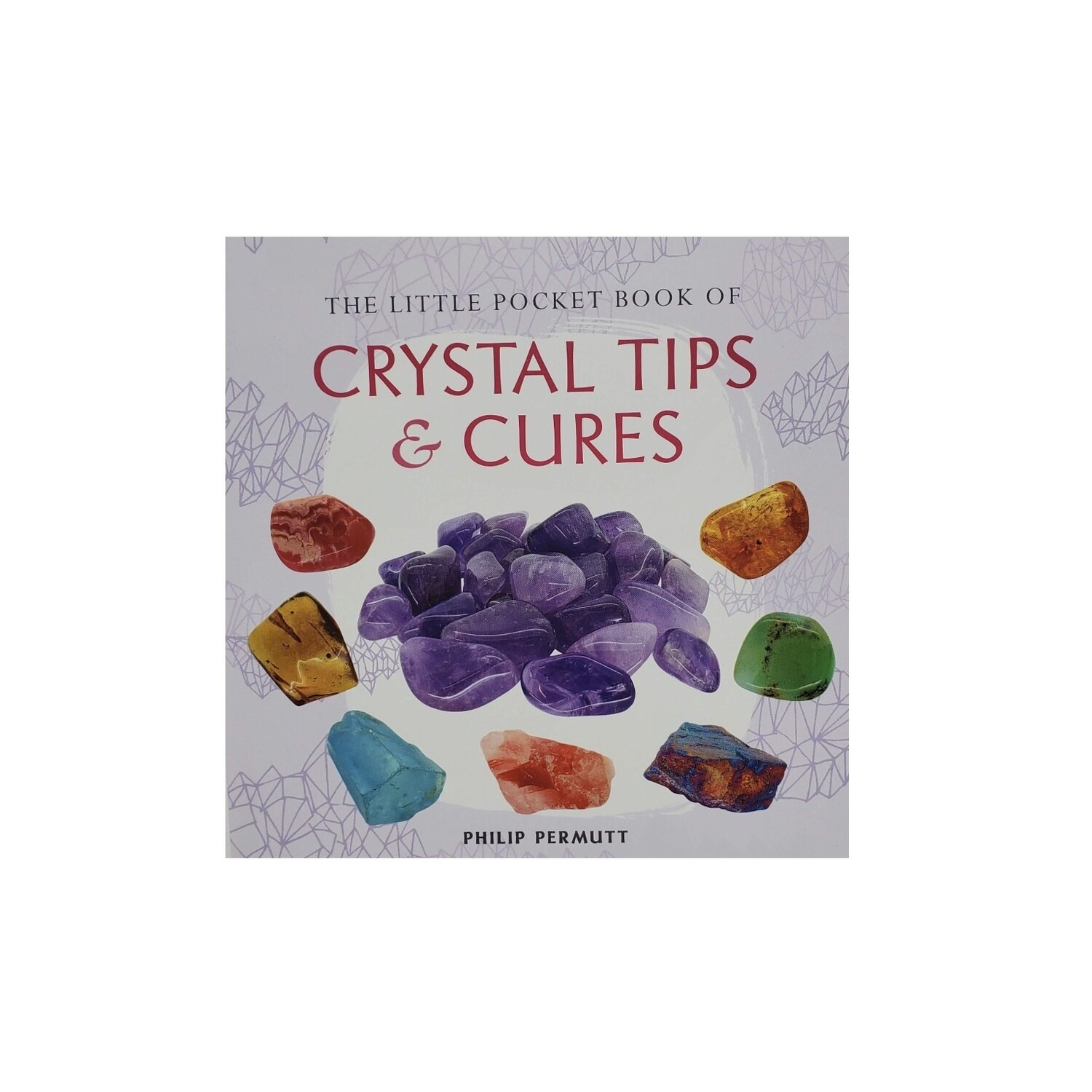 LITTLE POCKET BOOK OF CRYSTALS