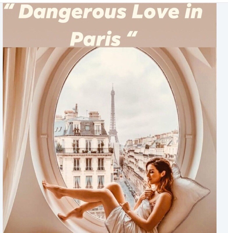 Dangerous Love In Paris