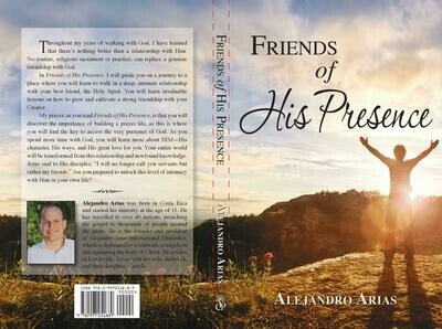Friends of His presence