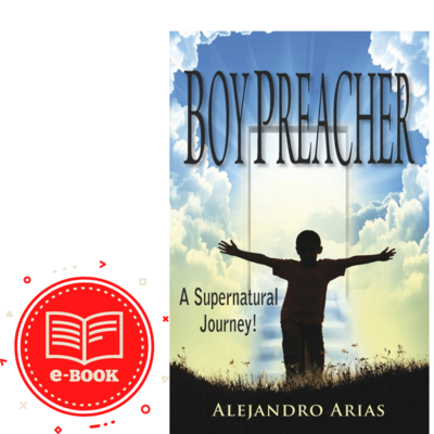 E-BOOK Boy Preacher....A Supernatural Journey!