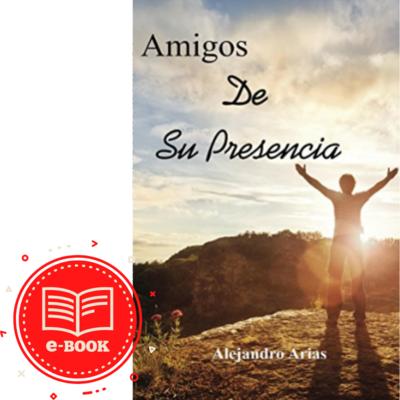 E-book Amigos de su presencia!