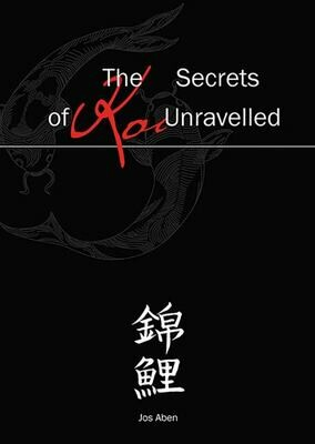 """""""The Secrets of Koi Unravelled"""" by Jos Aben"""