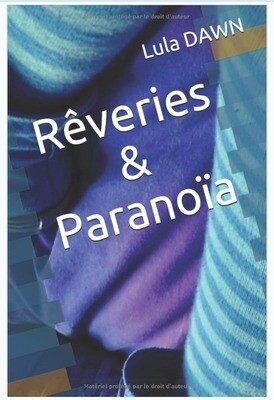 Rêveries & Paranoïa