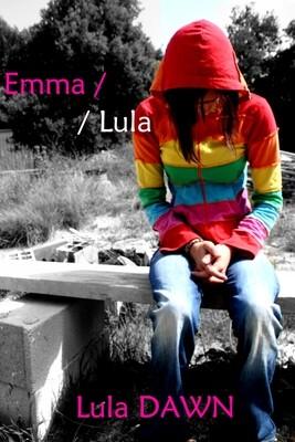 Emma // Lula Autobiographie