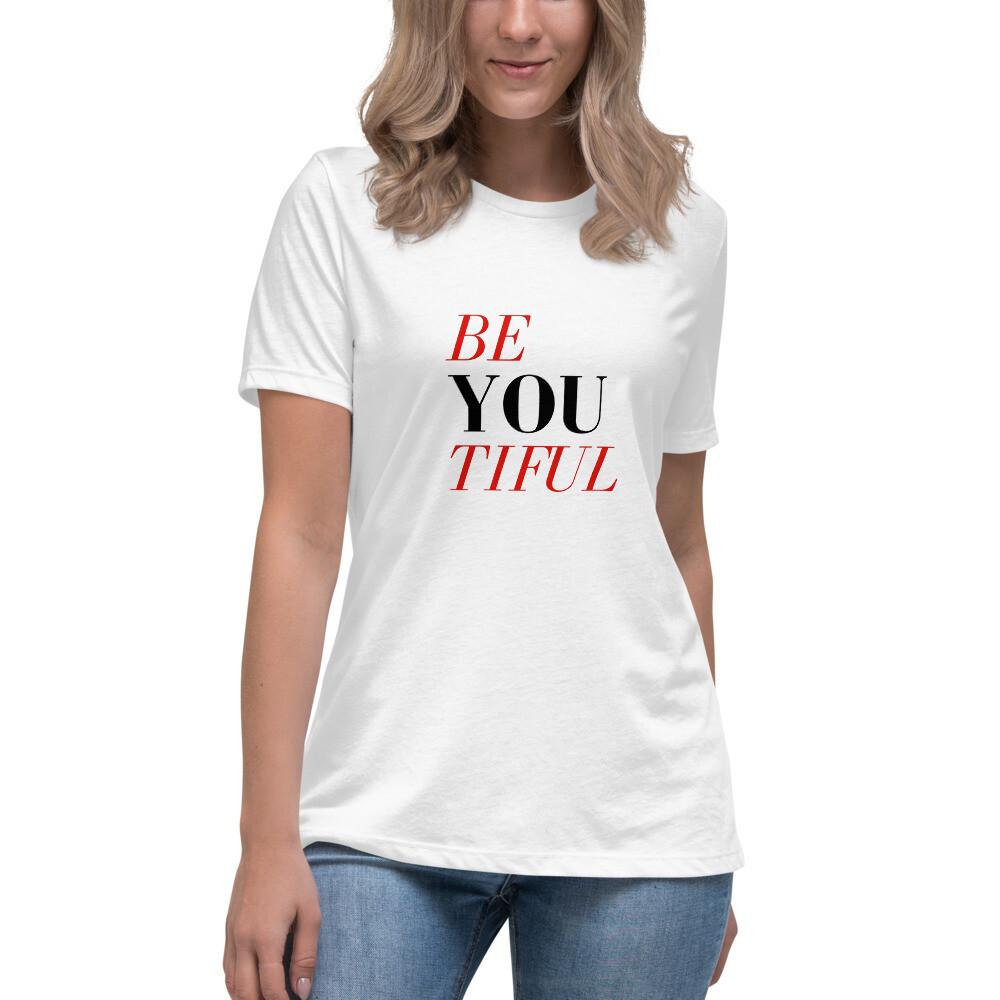 BeYOUtiful Women's Relaxed T-Shirt
