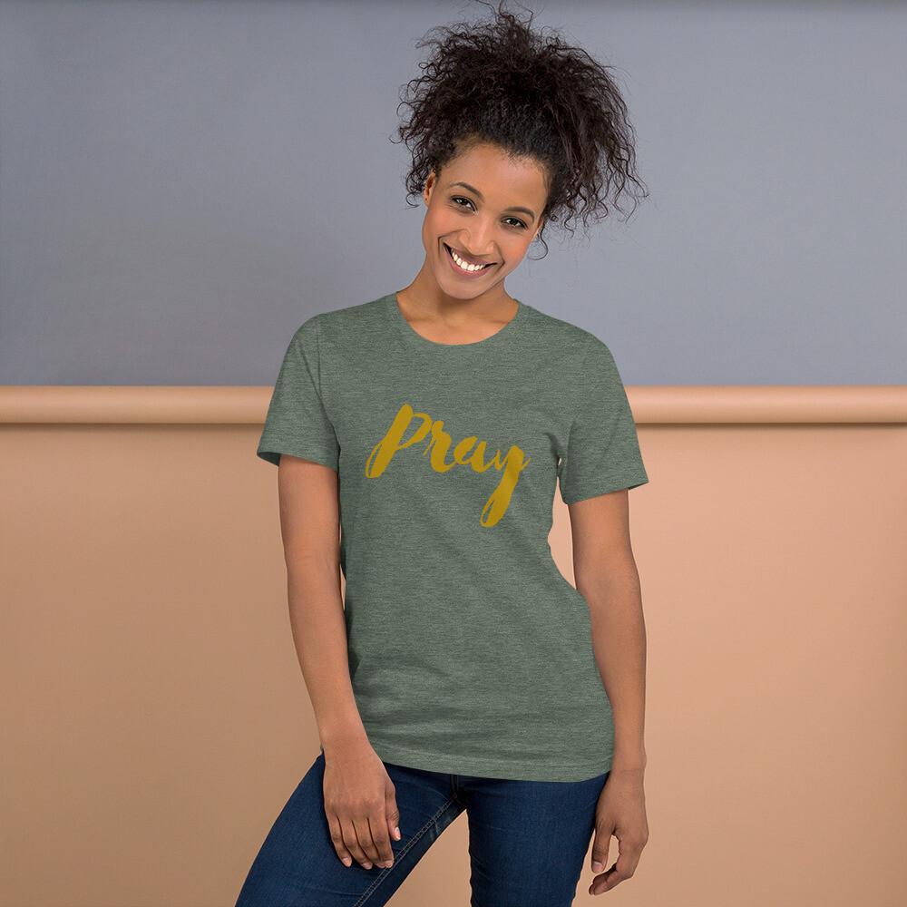 Pray - Short-Sleeve Unisex T-Shirt - byHISdirection Apparel