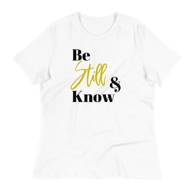 Be Still Women's Relaxed T-Shirt