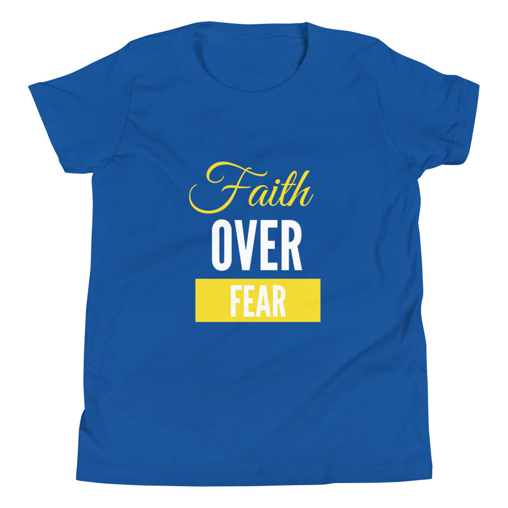 Faith Over Fear Youth Short Sleeve T-Shirt