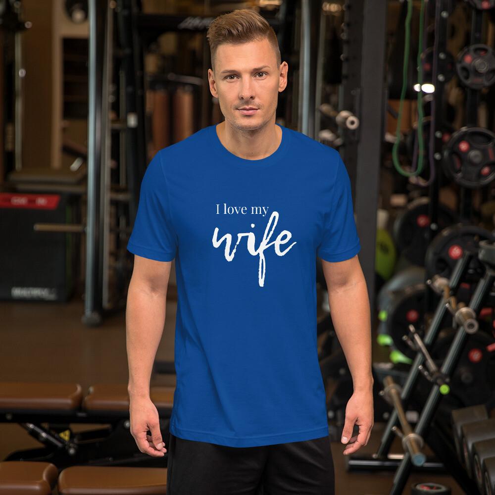 I Love My Wife - Short-Sleeve Men's T-Shirt